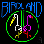 Birdland LED Neon Sign