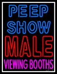 Peepshow Male Viewing Booth LED Neon Sign
