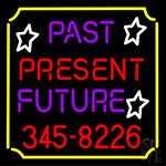 Past Present Future Border LED Neon Sign