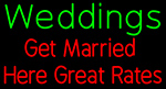Custom Weddings Get Married Here Great Rates LED Neon Sign 1