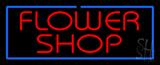 Red Flower Shop Blue Border Neon Sign