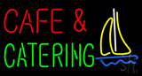 Cafe and Catering LED Neon Sign