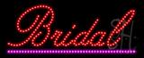 Bridal Animated LED Sign
