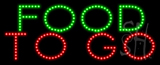 Food To Go Animated LED Sign