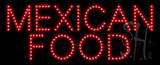 Mexican Food Animated LED Sign