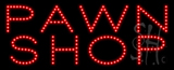 Pawn Shop Animated LED Sign