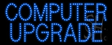 Computer Upgrade Animated LED Sign