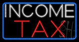 Income Tax Animated LED Sign