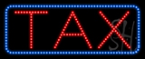 Tax Animated LED Sign