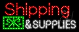 Shipping and Supplies Animated LED Sign