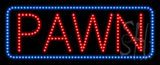 Pawn Animated LED Sign