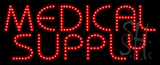 Medical Supply Animated LED Sign