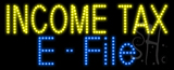 Income Tax E-File Animated LED Sign