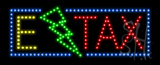 E Tax Animated LED Sign