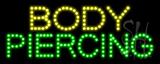 Body Piercing LED Sign