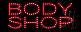 Body Shop LED Sign