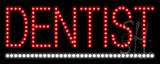 Dentist LED Sign