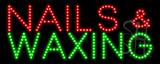 Nails & Waxing LED Sign