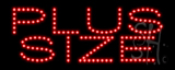 Pluz Size LED Sign