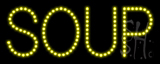 Soup LED Sign