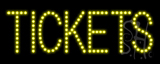 Tickets LED Sign