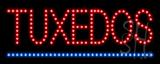 Tuxedos LED Sign