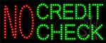 No Credit Check LED Sign