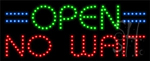 Opne No Wait LED Sign