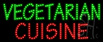 Vegetarian Cuisine LED Sign