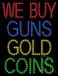 We Buy Guns Gold Coins LED Sign