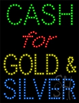 Cash for Gold And Silver LED Sign