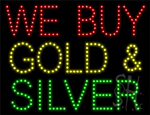 We Buy Gold And Silver LED Sign