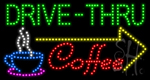 Drive Thru Coffee LED Sign