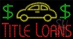 Title Loans LED Sign