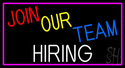 Join Our Team We Are Hiring With Pink Border Neon Sign