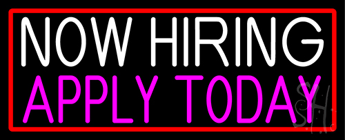 Now Hiring Apply Today With Red Border LED Neon Sign
