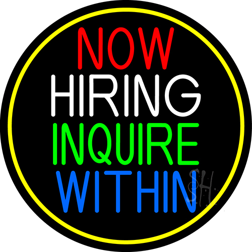Now Hiring Inquire Within Oval With Yellow Border Neon Sign