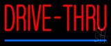 Red Drive-Thru Blue Line Neon Sign