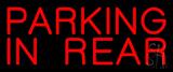 Block Parking In Rear Neon Sign