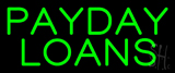 Green Payday Loans Neon Sign