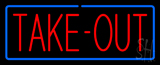 Red Take-Out with Blue Border Neon Sign