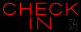 Red Check In Neon Sign