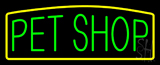Green Pet Shop Yellow Border Neon Sign