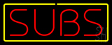Red Subs with Yellow Border Neon Sign