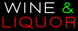 Wine and Liquor Neon Sign