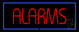 Red Alarms with Blue Border LED Neon Sign