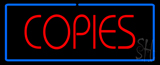Red Copies Blue Border LED Neon Sign