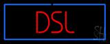 DSL LED Neon Sign