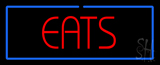 Eats LED Neon Sign