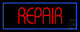 Red Repair Blue Border Neon Sign